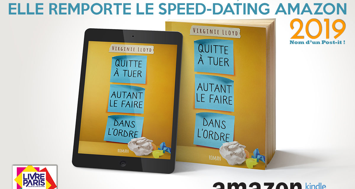 MON HÉROÏNE REMPORTE LE SPEED-DATING AMAZON 2019 !